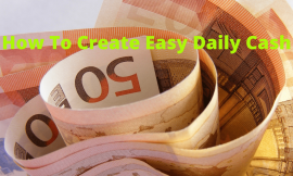How To Create Easy Daily Cash